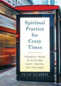 Link to an enlarged image of Spiritual Practice for Crazy Times Powerful Tools to Cultivate Calm, Clarity, and Courage