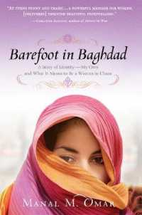 Link to an enlarged image of Barefoot in Baghdad : A Story of Identity--My Own and What it Means to be a Woman in Chaos (Reprint)