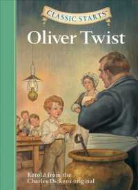 Link to an enlarged image of Oliver Twist : Retold from the Charles Dickens Original (Classic Starts)