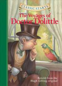 Voyages of Doctor Dolittle(Classic Starts) 9781402745744