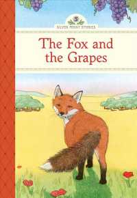 Link to an enlarged image of The Fox and the Grapes (Silver Penny Stories)