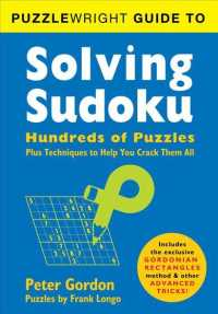 Link to an enlarged image of Puzzlewright Guide to Solving Sudoku : Hundreds of Puzzles Plus Techniques to Help You Crack Them All (CSM Reprint)