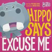 Link to an enlarged image of Hippo Says 'Excuse Me' (Hello Genius) (BRDBK)