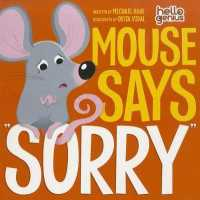 Link to an enlarged image of Mouse Says 'Sorry' (Hello Genius) (BRDBK)