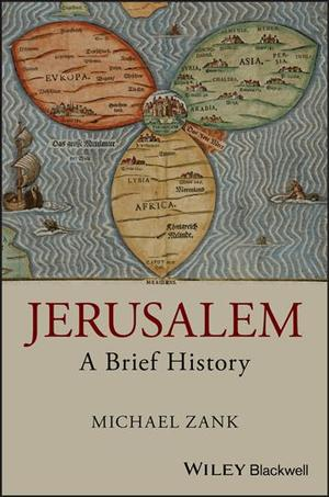 Link to an enlarged image of Jerusalem : A Brief History (Wiley Blackwell Brief Histories of Religion)