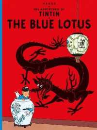 Link to an enlarged image of Blue Lotus (The Adventures of Tintin) -- Paperback / softback