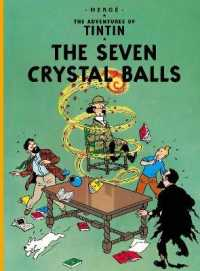Link to an enlarged image of Seven Crystal Balls (The Adventures of Tintin) -- Paperback / softback (New ed)
