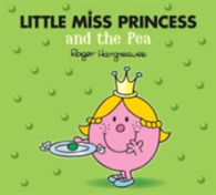 Link to an enlarged image of Little Miss Princess and the Pea (Mr. Men & Little Miss Magic) -- Paperback
