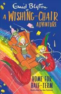 Link to an enlarged image of Wishing-chair Adventure: Home for Half-term -- Paperback / softback