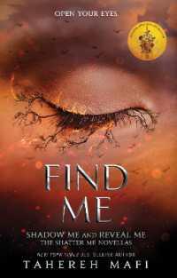 Link to an enlarged image of Find Me (Shatter Me) -- Paperback / softback