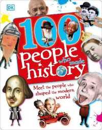 Link to an enlarged image of 100 People Who Made History : Meet the People Who Shaped the Modern World -- Hardback