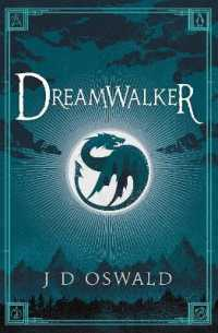 Link to an enlarged image of Dreamwalker : The Ballad of Sir Benfro Book One (The Ballad of Sir Benfro) -- Paperback / softback