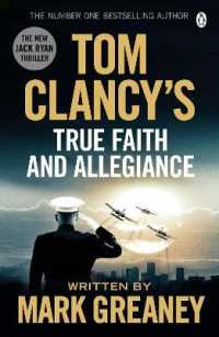 Link to an enlarged image of Tom Clancy's True Faith and Allegiance (Tom Clancy) -- Paperback
