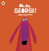Link to an enlarged image of Oh No, George! -- Paperback / softback
