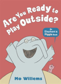 Are You Ready to Play Outside? 9781406348255