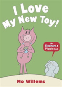 Link to an enlarged image of I Love My New Toy! (Elephant and Piggie) -- Paperback / softback