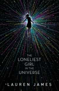 Link to an enlarged image of Loneliest Girl in the Universe -- Paperback / softback