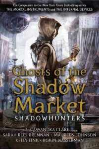 Link to an enlarged image of Ghosts of the Shadow Market (Shadowhunter Academy) -- Paperback / softback