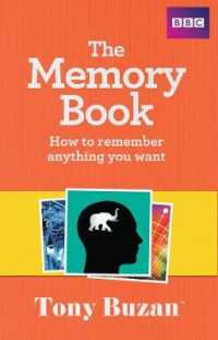 Link to an enlarged image of The Memory Book : How to Remember Anything You Want