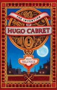 Link to an enlarged image of Invention of Hugo Cabret -- Hardback