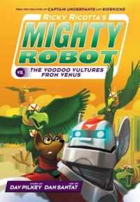 Link to an enlarged image of Ricky Ricotta's Mighty Robot vs the Video Vultures from Venus (Ricky Ricotta) -- Paperback / softback (3 ed)