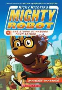 Link to an enlarged image of Ricky Ricotta's Mighty Robot vs the Stupid Stinkbugs from Saturn (Ricky Ricotta) -- Paperback / softback (3 ed)