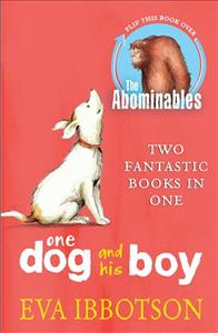 Link to an enlarged image of Abominables/one Dog and his Boy Bind Up -- Paperback / softback