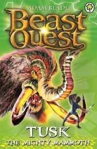 Link to an enlarged image of Tusk the Mighty Mammoth : Series 3 Book 5 (Beast Quest) -- Paperback / softback