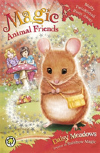 Link to an enlarged image of Magic Animal Friends: Molly Twinkletail Runs Away : Book 2 (Magic Animal Friends) -- Paperback / softback (Illustrate)