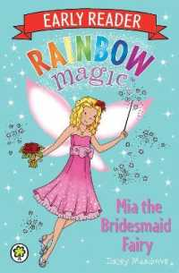 Link to an enlarged image of Rainbow Magic Early Reader: Mia the Bridesmaid Fairy (Rainbow Magic Early Reader) -- Paperback / softback