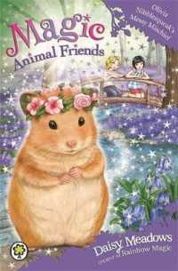Link to an enlarged image of Magic Animal Friends: Olivia Nibblesqueak's Messy Mischief : Book 9 (Magic Animal Friends) -- Paperback / softback