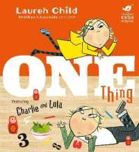Link to an enlarged image of Charlie and Lola: One Thing (Charlie and Lola) -- Paperback / softback