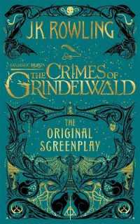 FANTASTIC BEASTS: THE CRIMES OF GRINDELWALD- ORIGINAL SCREENPLAY 9781408711705