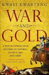 Link to an enlarged image of War and Gold : A Five-hundred-year History of Empires, Adventures and Debt -- Paperback / softback