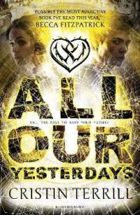 All Our Yesterdays 9781408835197