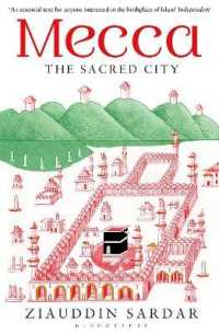 Link to an enlarged image of Mecca : The Sacred City -- Paperback / softback