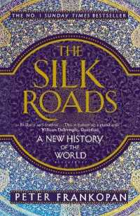 Link to an enlarged image of Silk Roads : A New History of the World -- Paperback / softback