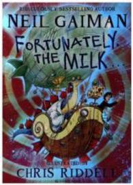 Link to an enlarged image of Fortunately, the Milk . . . -- Hardback
