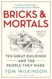 Link to an enlarged image of Bricks & Mortals : Ten Great Buildings and the People They Made (Reprint)