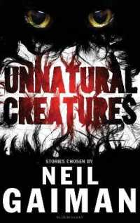 Link to an enlarged image of Unnatural Creatures -- Paperback / softback