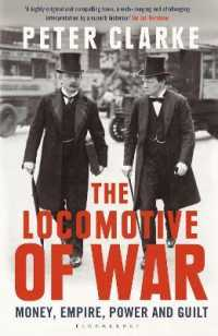 Link to an enlarged image of Locomotive of War : Money, Empire, Power and Guilt -- Paperback / softback