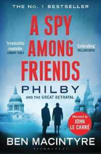 Link to an enlarged image of Spy among Friends : Philby and the Great Betrayal -- Paperback / softback