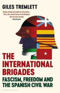 Link to an enlarged image of International Brigades : Fascism, Freedom and the Spanish Civil War -- Paperback (English Language Edition)