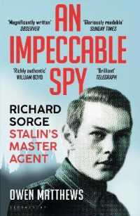 Link to an enlarged image of Impeccable Spy : Richard Sorge, Stalin's Master Agent -- Paperback / softback