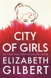 Link to an enlarged image of City of Girls : The Sunday Times Bestseller -- Hardback