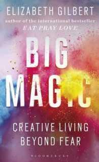 Big Magic : Creative Living Beyond Fear -- Paperback (English Language Edition) 9781408881682