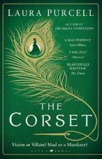 Link to an enlarged image of Corset : The captivating novel from the prize-winning author of the Silent Companions -- Paperback / softback