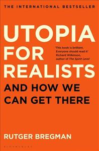 Link to an enlarged image of Utopia for Realists : And How We Can Get There -- Paperback (Export/Air)