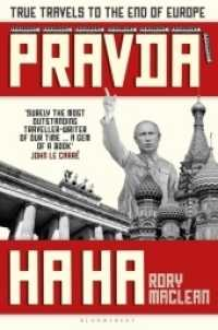 Link to an enlarged image of Pravda Ha Ha : True Travels to the End of Europe -- Paperback (English Language Edition)