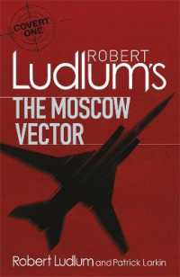 Link to an enlarged image of Robert Ludlum's the Moscow Vector : A Covert-one Novel (Covert-one) -- Paperback / softback